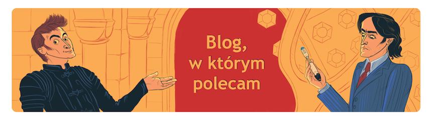 Blog, w którym polecam