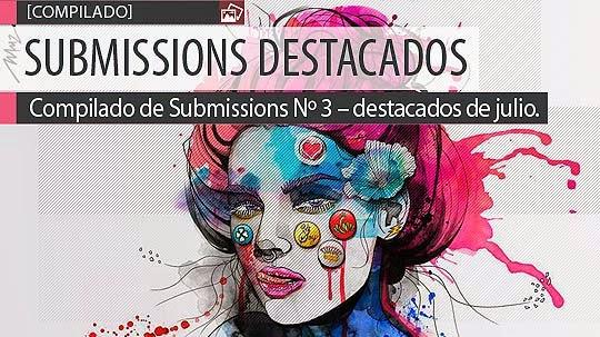 Compilado de Submissions Nº 3 – destacados de julio