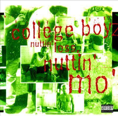 College Boyz – Nuttin' Less Nuttin' Mo' (CD) (1994) (FLAC + 320 kbps)