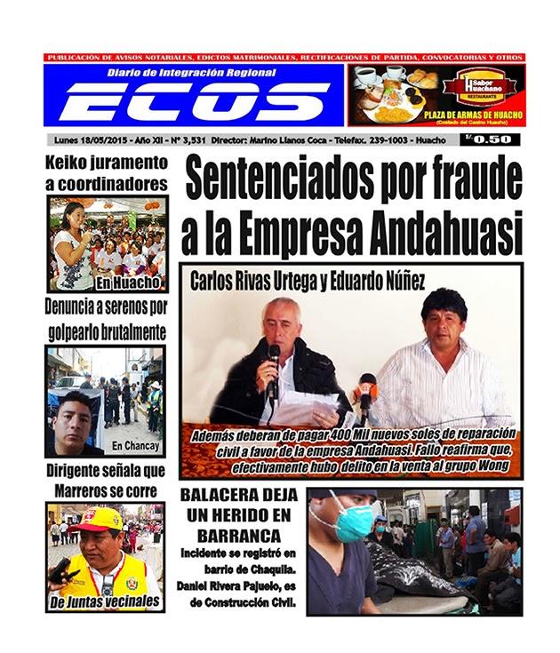 Esta es la edición del Diario ECOS lunes 18 de mayo del 2015