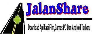 Jalan Share | Download Aplikasi,Games Android Dan PC Gratis