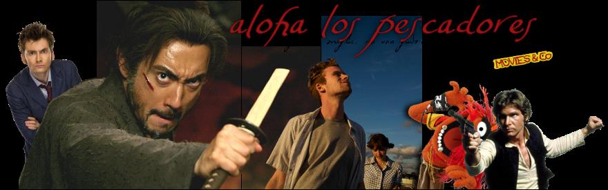 aloha los pescadores
