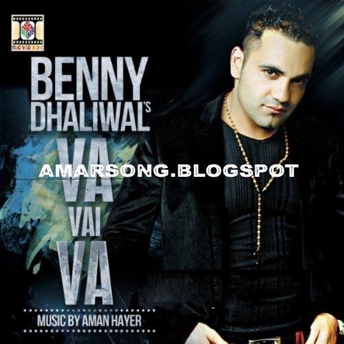 Va Vai Va By Benny Dhaliwal (Punjabi Song) Download