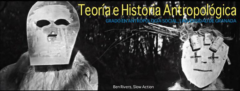 Teoría e historia antropológica