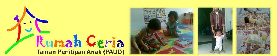 Tempat Penitipan Anak di Semarang dan PAUD RUMAH CERIA