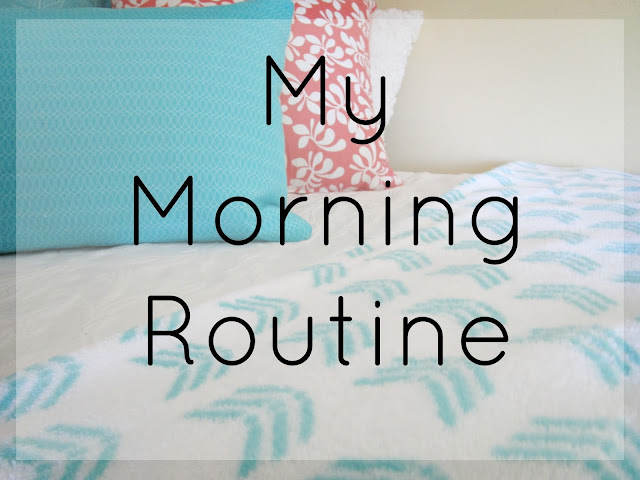 My Morning Routine