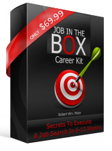 Job In The Box Career Kit - Everything Needed To Shorten A Job Search To 60 Days or Less