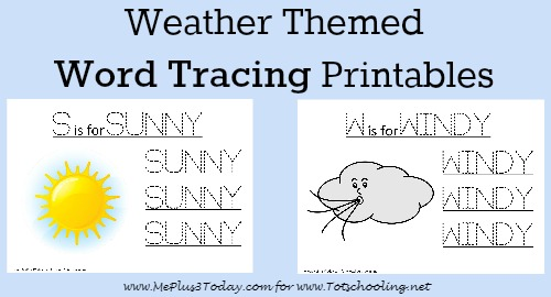 Free Weather themed Word Tracing Printables | Totschooling - Toddler ...