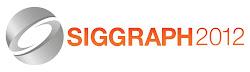 PRESENTATION: SIGGRAPH 2012