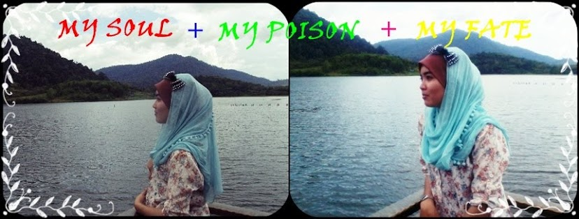 MY SOUL + MY POISON + MY FATE