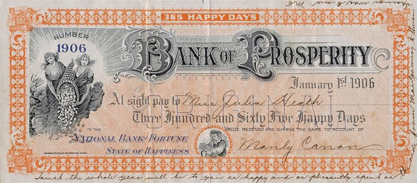 Letterology 2013 a bank note celebrating 365 happy days for the receiver on new years day 1906 and issued by the bank of prosperity in the state of happiness for miss fandeluxe Gallery