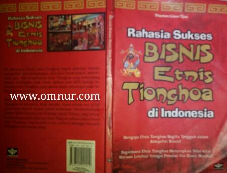 Rahasia Bisnis Sukses Orang Tionghoa Di Indonesia