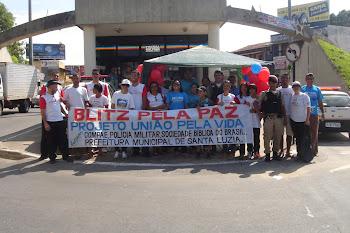 Projeto União pela Vida - Blitz pela Paz em Santa Luzia