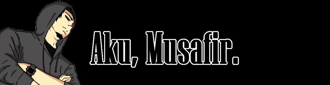 Aku Musafir