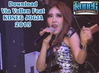 Download Via Vallen Feat Koneg Jogja 2015 lengkap mp3