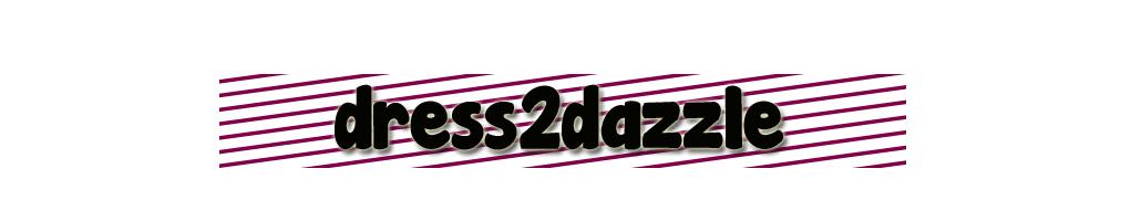 Dress2Dazzle