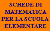 SCHEDE DI MATEMATICA SCUOLA ELEMENTARE