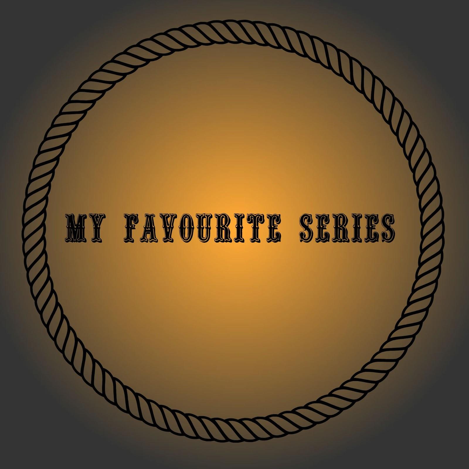 Favourite series