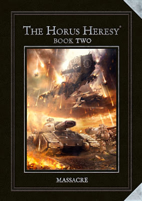 The Horus Heresy Book Two: Massacre