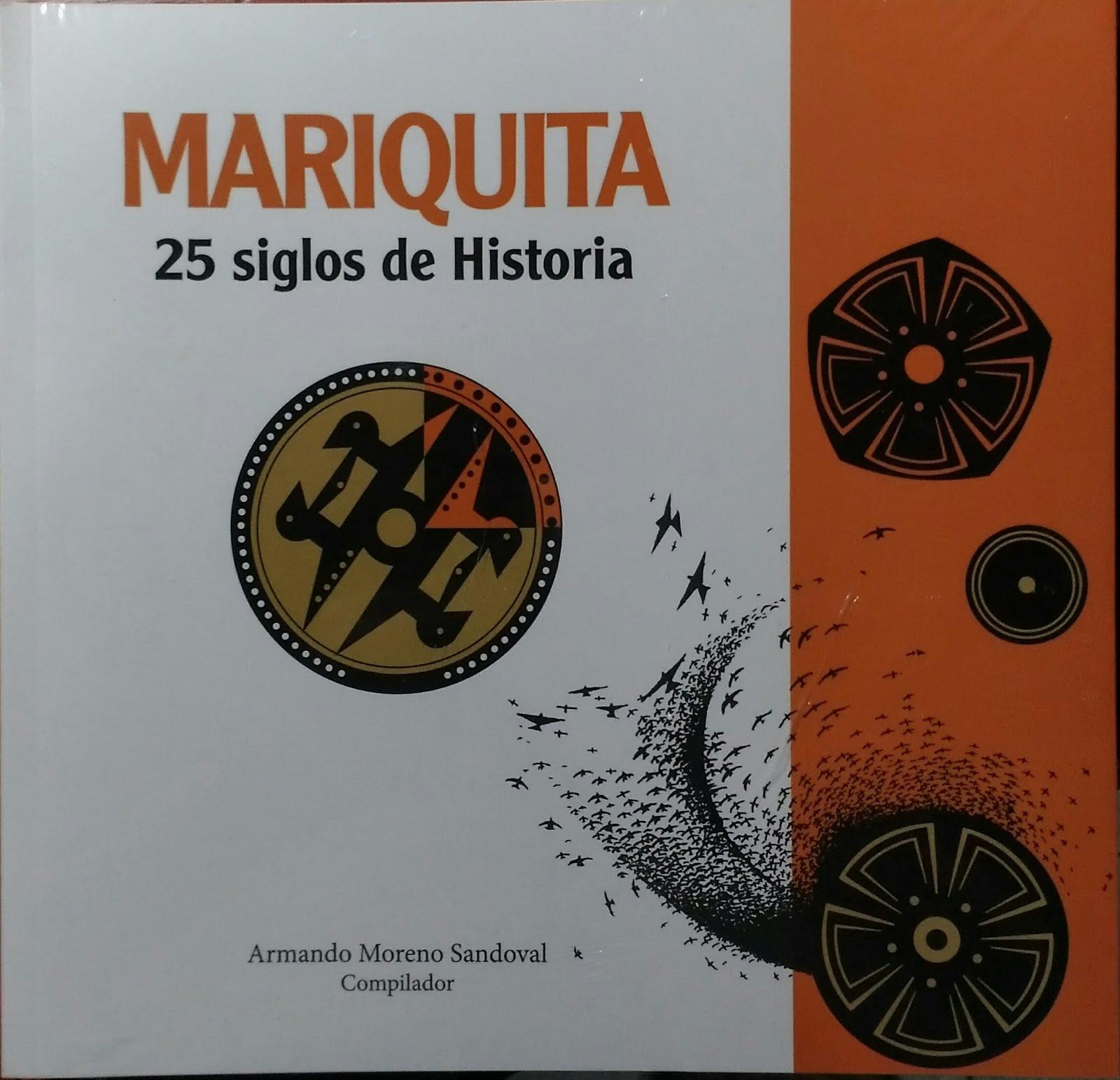 Mariquita: 25 siglos de Historia