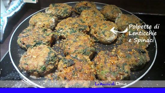 polpette di lenticchie e spinaci - piatto per vegani vegetariani e amanti dei legumi con solo - ricetta economica e veloce di sicuro successo