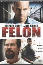 Watch Felon 2008 Megavideo Movie Online