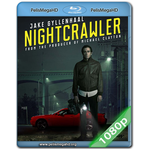 NIGHTCRAWLER (2014) 1080P HD MKV INGLES SUBTITULADO