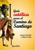 Guía católica Camino Santiago