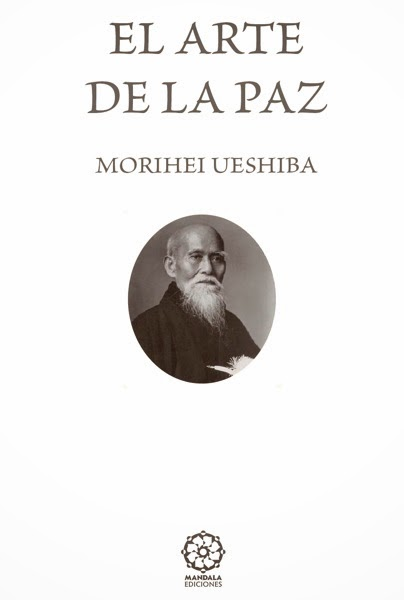 Maestros Marciales.: LIBRO: EL ARTE DE LA PAZ. (COMPLETO