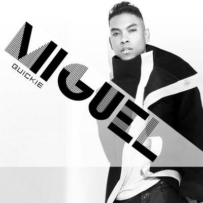 Miguel - Quickie