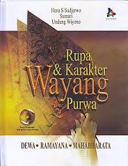 toko buku rahma: buku RUPA DAN KARAKTER WAYANG PURWA DEWA- RAMAYANA - MAHABHARATA, pengarang heru s. sudjarwo, penerbit kencana