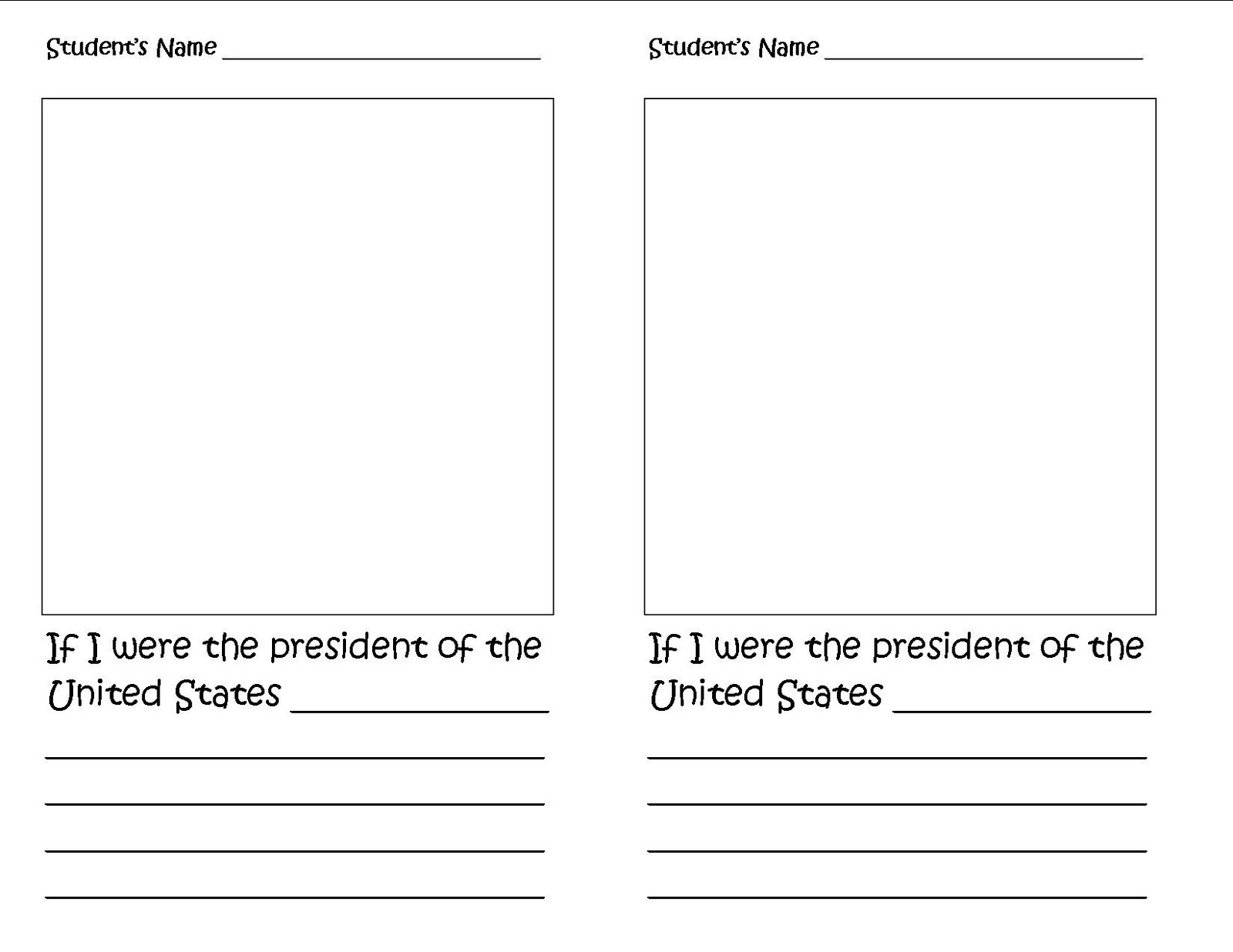 if i were a president What would you do if you were president think deep and pour it out on this worksheet.