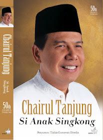 SINOPSIS BUKU Chairul Tandjung Si Anak Singkong