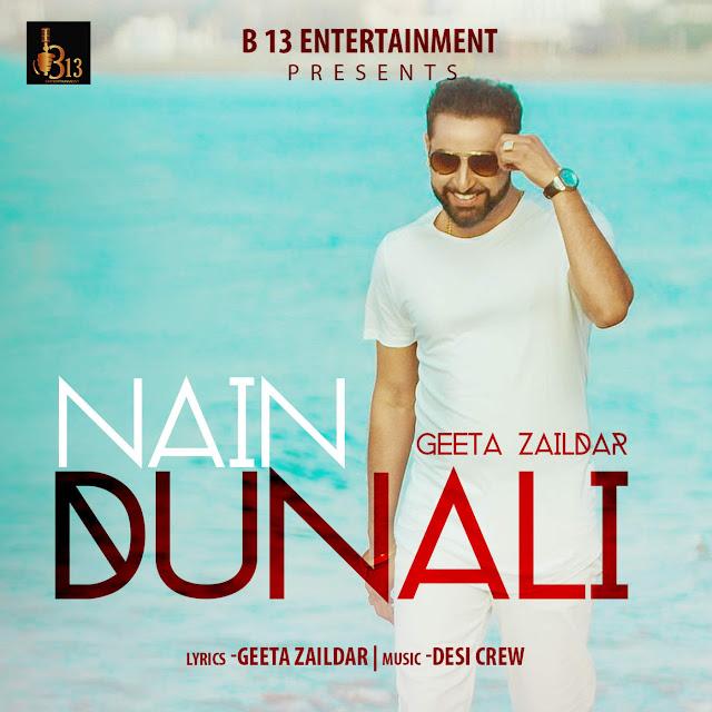 Nain Dunali Geeta Zaildar Lyrics