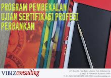 Program Pembekalan Ujian Sertifikasi Profesi Perbankan