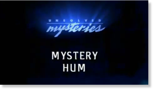 Is the Mysterious Hum Real?  Mystery_Hum
