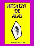 Alejandra Geist, poemas. HUAICO, 3da edición, virtual, marzo 2013