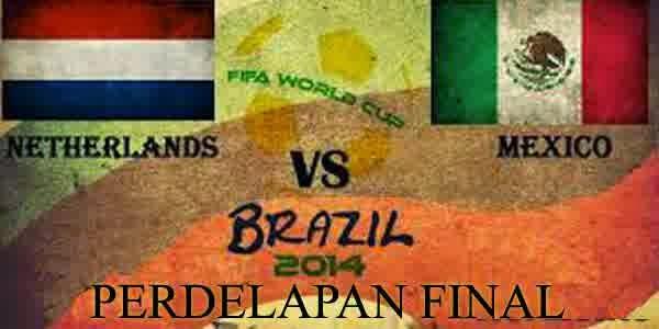 Perkiraan Skor Laga Fase 16 Besar Piala Dunia (29/06/14) : Belanda Vs Meksiko