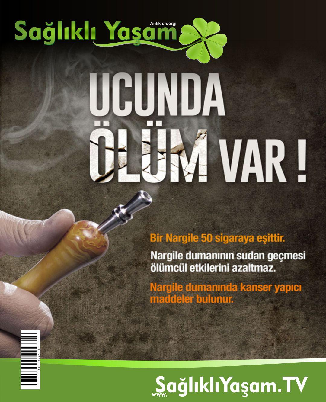 Nargile gerçekleri: Bir nargile 50 sigaraya eşittir.