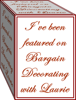 FEATURED ON Bargain Decorating with Laurie (click button for list of previously-featured images)