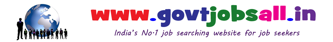 Govt Jobs All : Latest govt jobs 2017 - Latest govt job recruitment Notifications from All States