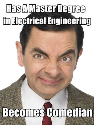 Has a master degree in Electrical Engineering - Becomes Comedian