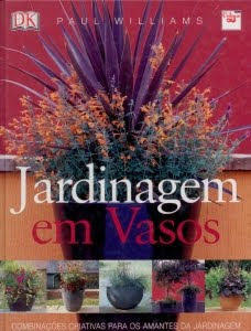 Jardinagem em Vasos  Combinaes Criativas para os Amantes da Jardinagem