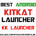 KITKAT LAUNCHER-Best ANDROID LAUNCHER WITH KITKAT THEME