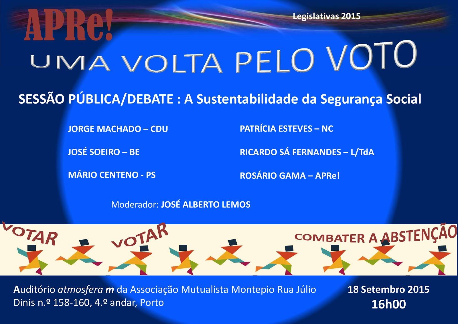 Uma volta pelo VOTO, sessão pública de esclarecimento promovida pela APRe! no Porto