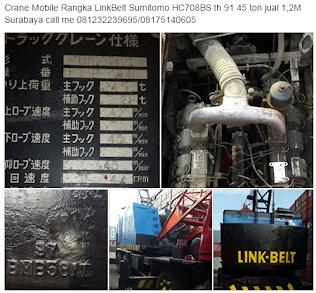 Crane Mobile Rangka LinkBelt Sumitomo HC708BS th 91 45 ton jual 1,2M Surabaya call me 081232239695/