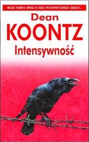 """Dean Koontz - """"Intenstwność"""""""