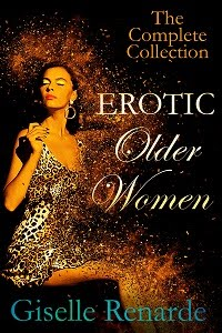 EROTIC OLDER WOMEN<br> Giselle Renarde