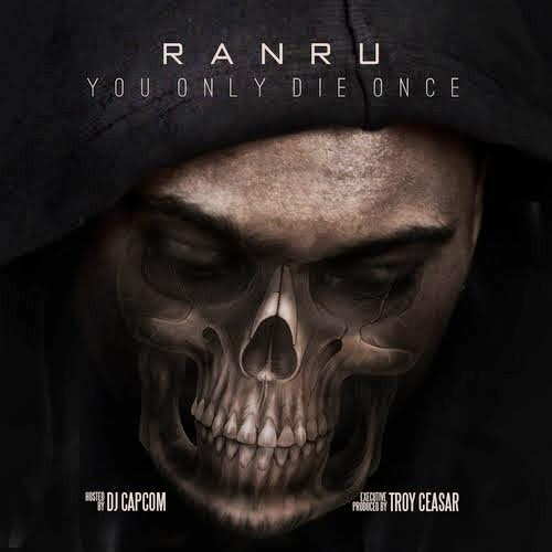 [YOU ONLY DIE ONCE] DJ CAPCOM x RANRU