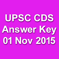 UPSC CDS 2 Exam Answer Key 2015
